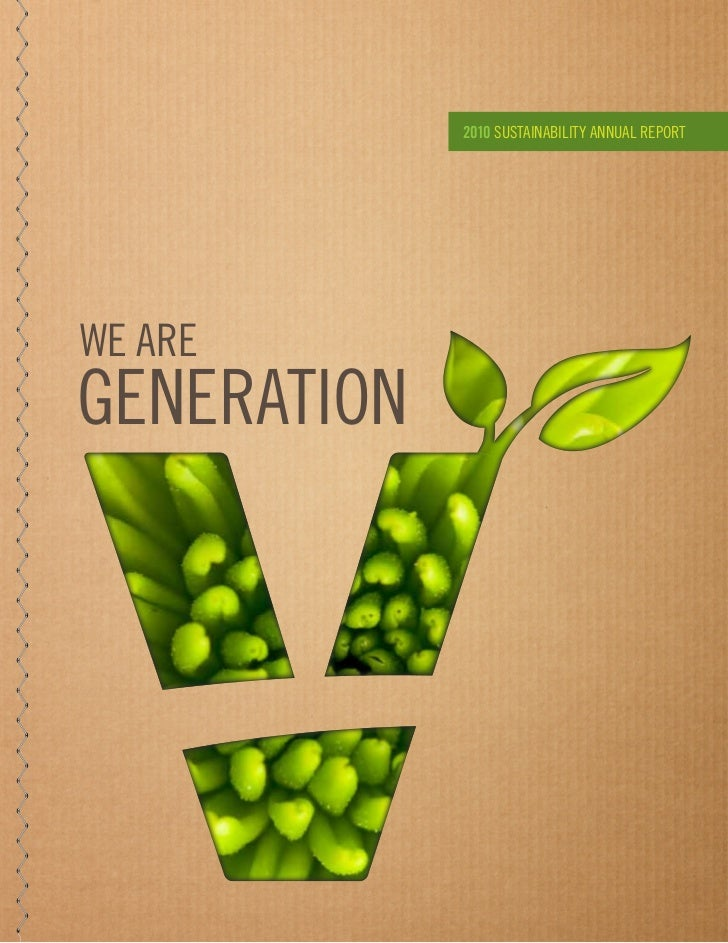 2010 SUSTAINABILITY ANNUAL REPORTWE AREGENERATION