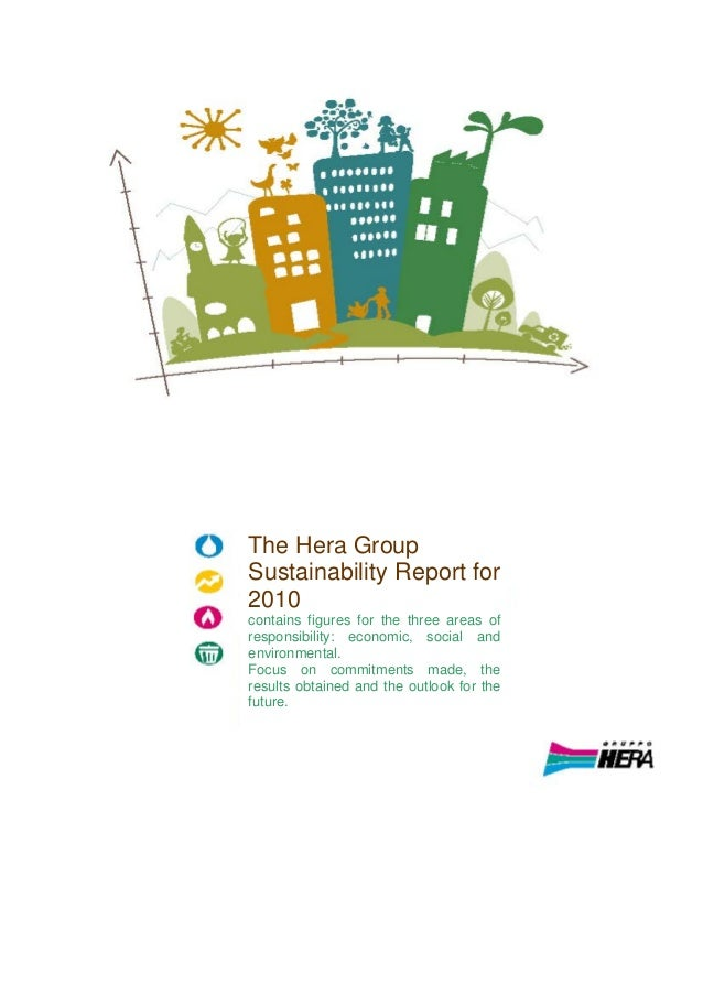 The Hera Group Sustainability Report for 2010 contains figures for the three areas of responsibility: economic, social and...