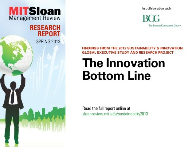 In collaboration withRESEARCH  REPORT SPRING 2013               FINDINGS FROM THE 2012 SUSTAINABILITY & INNOVATION        ...