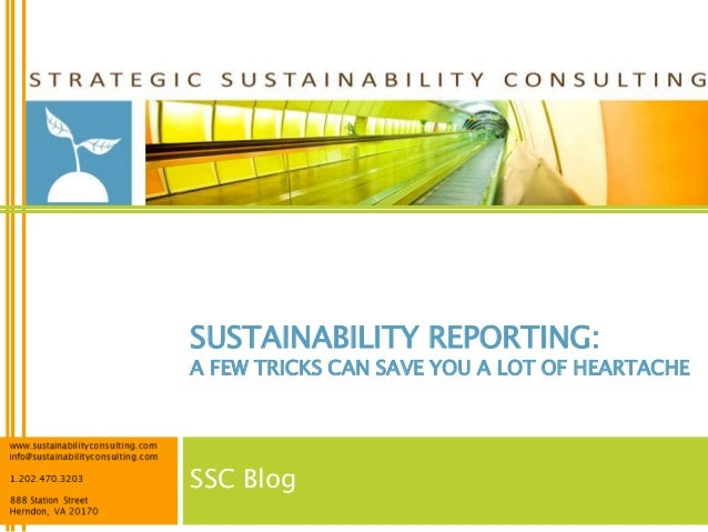 SUSTAINABILITY REPORTING:A FEW TRICKS CAN SAVE YOU A LOT OF HEARTACHESSC Blog