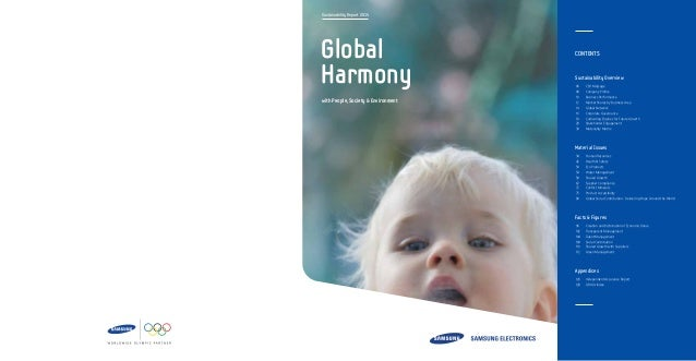Sustainability Report 2014 with People, Society & Environment Global Harmony CONTENTS Sustainability Overview 06  CEO Mes...
