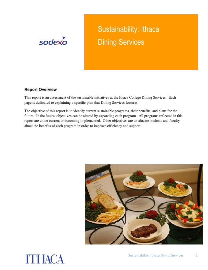 Sustainability: Ithaca                                                  Dining Services     Report Overview This report is...