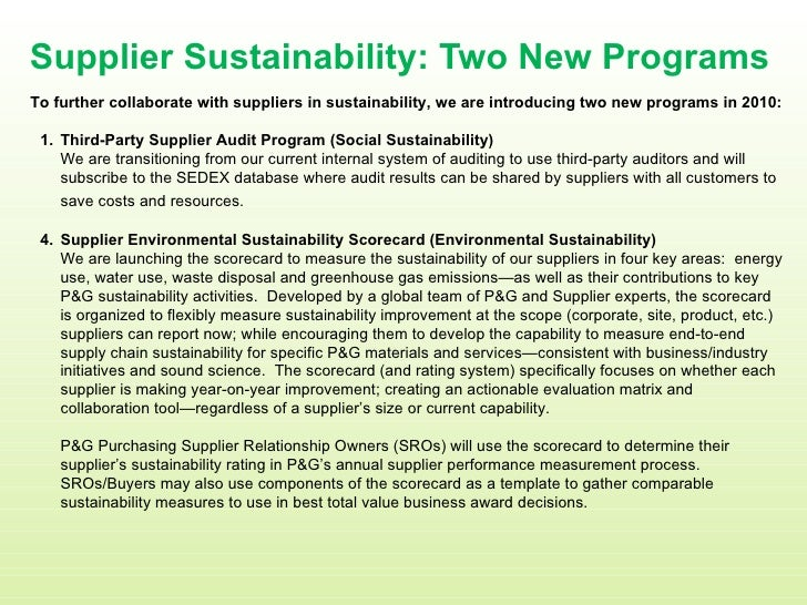 Supplier Sustainability: Two New Programs <ul><li>To further collaborate with suppliers in sustainability, we are introduc...