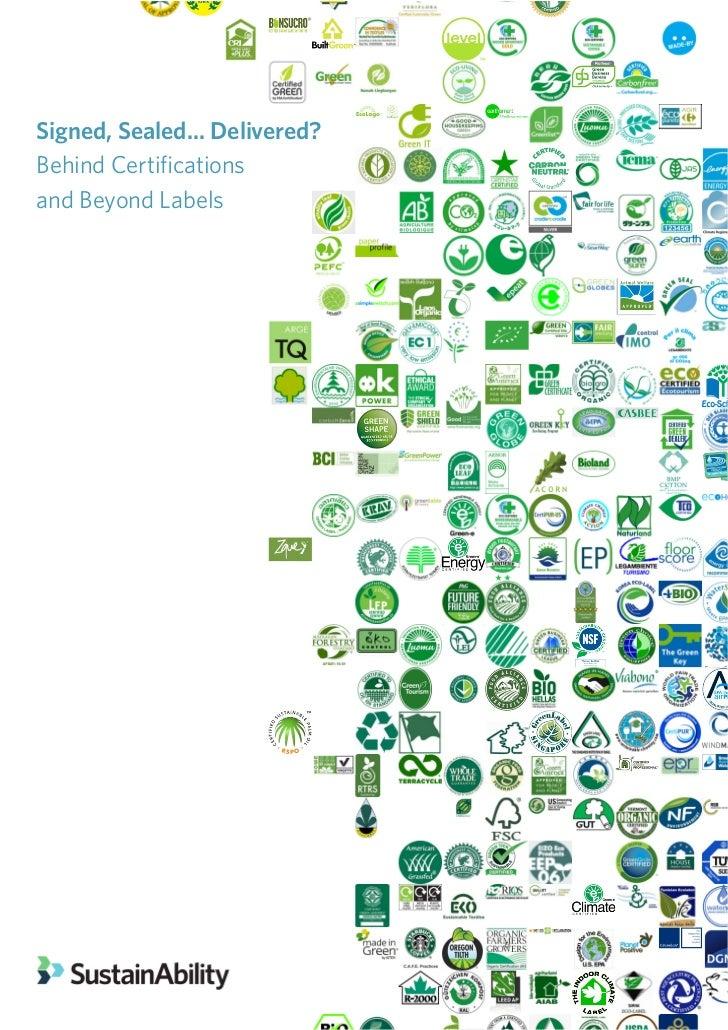 Signed, Sealed... Delivered?Behind Certificationsand Beyond Labels