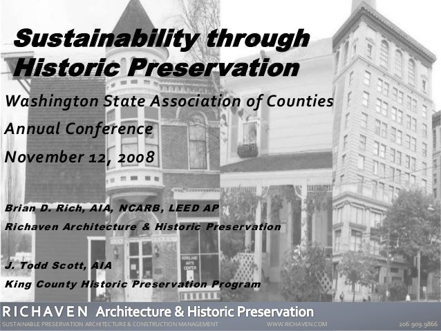 Washington State Association of Counties Annual Conference November 12, 2008 Brian D. Rich, AIA, NCARB, LEED AP Richaven A...