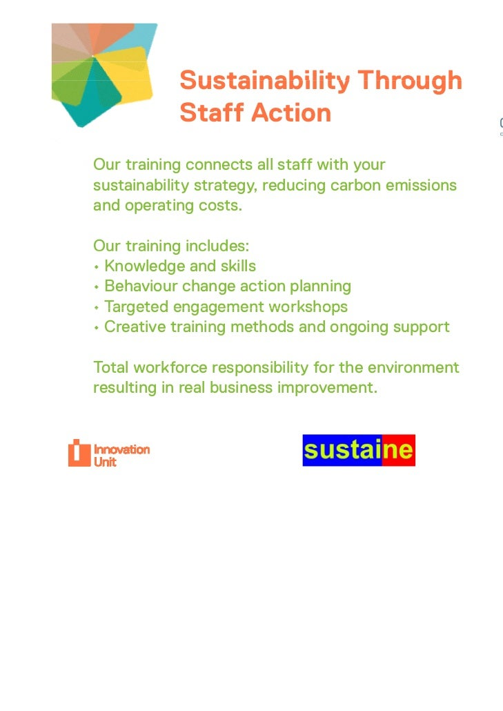 Sustainability Through                    Insert           Staff Actionr project                     logo hereOur training...