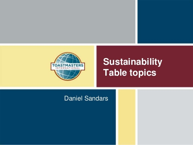 Sustainability Table topics Daniel Sandars