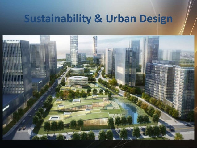 Sustainability In Urban Design