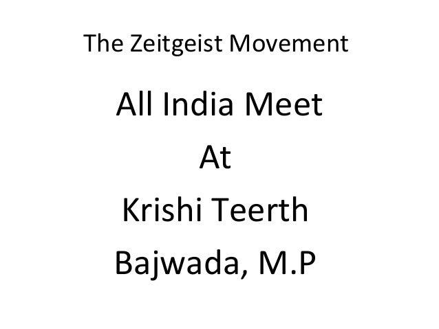 The Zeitgeist Movement  All India Meet        At  Krishi Teerth  Bajwada, M.P