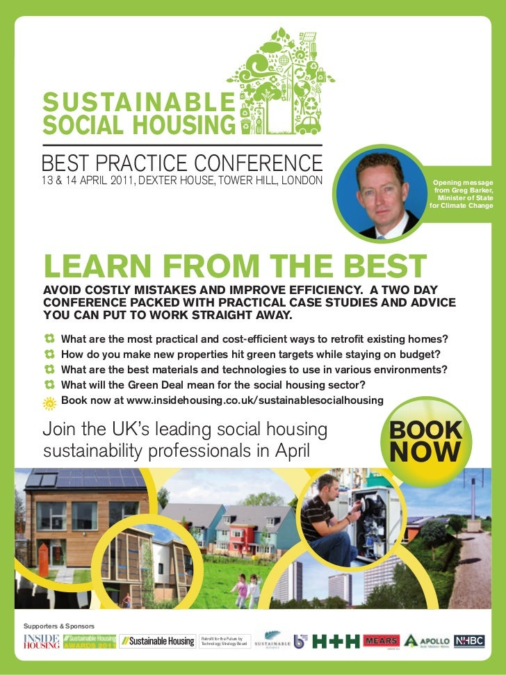 SUSTAINABLE     SOCIAL HOUSING     BEST PRACTICE CONFERENCE     13 & 14 APRIL 2011, DEXTER HOUSE, TOWER HILL, LONDON      ...