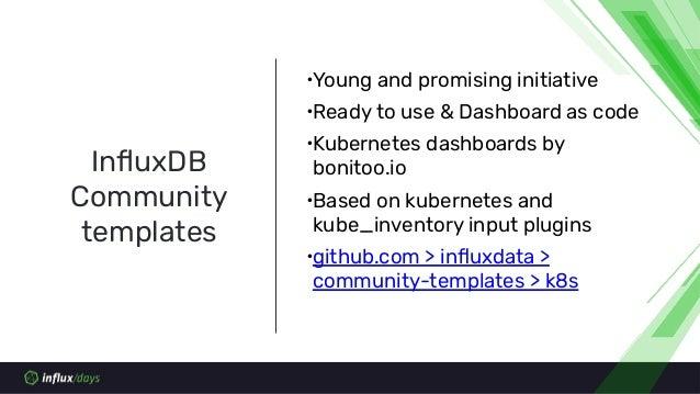 ∙Take only node-exporter, kube-state-metrics from Prometheus Operator ∙Use telegraf to collect prometheus metrics via prom...