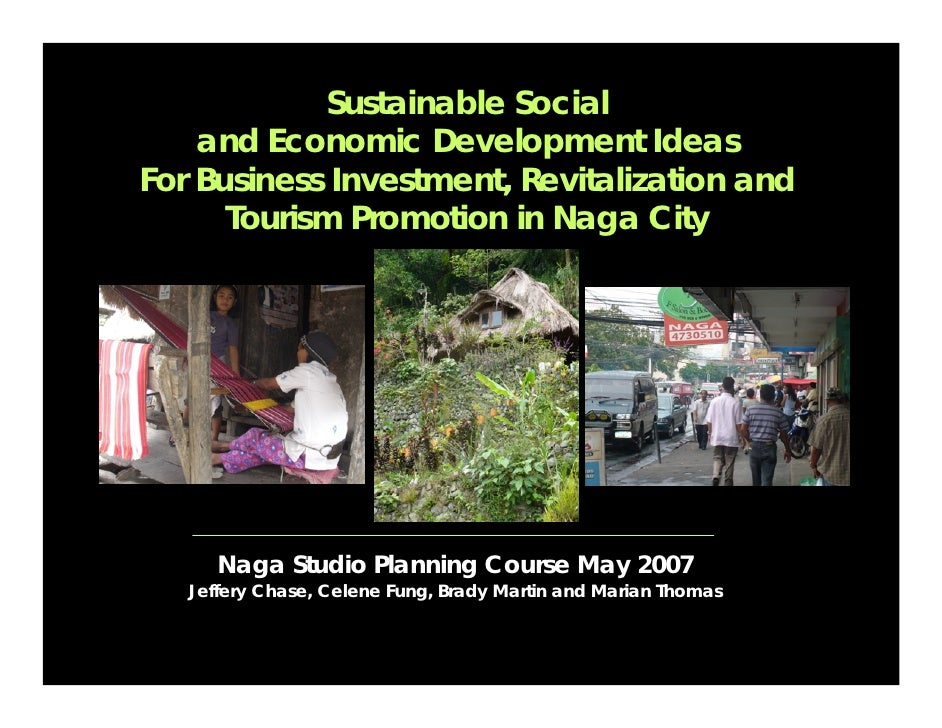 Sustainable Social     and Economic Development Ideas For Business Investment, Revitalization and       Tourism Promotion ...
