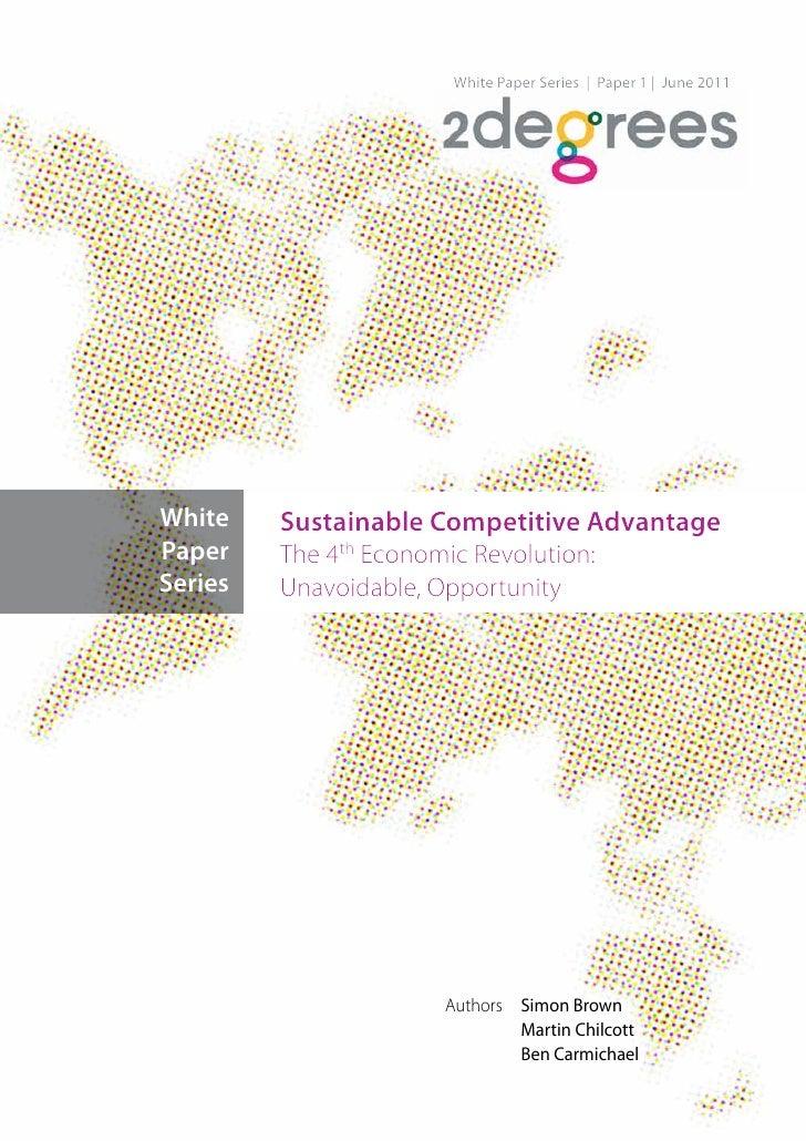 White Paper Series | Paper 1 | June 2011White    Sustainable Competitive AdvantagePaper    The 4th Economic Revolution:Ser...