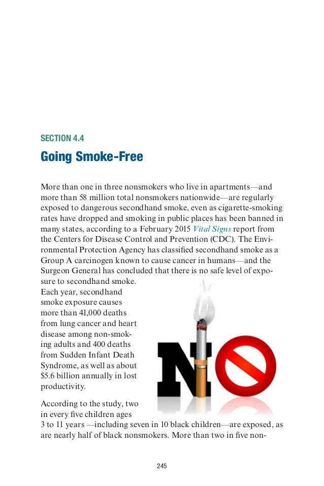 245 SECTION 4.4 Going Smoke-Free More than one in three nonsmokers who live in apartments—and more than 58 million total n...