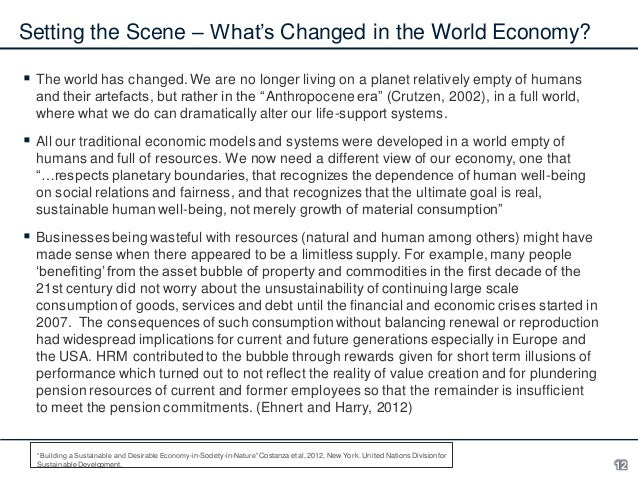 Setting the Scene – What's Changed in the World Economy?  The world has changed. We are no longer living on a planet rela...