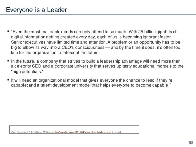 """Everyone is a Leader  """"Even the most malleable minds can only attend to so much. With 25 billion gigabits of digital info..."""