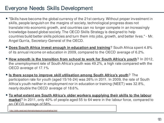 """Everyone Needs Skills Development  """"Skills have become the global currency of the 21st century. Without proper investment..."""