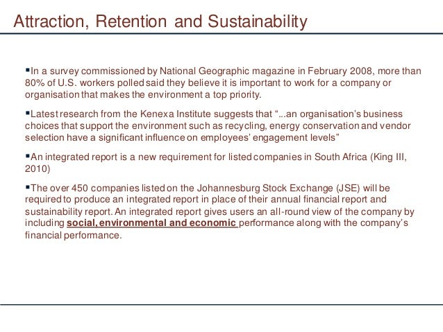 Attraction, Retention and Sustainability In a survey commissioned by National Geographic magazine in February 2008, more ...