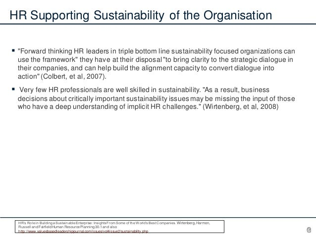 """HR Supporting Sustainability of the Organisation  """"Forward thinking HR leaders in triple bottom line sustainability focus..."""
