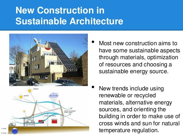 4. New Construction inSustainable Architecture ...