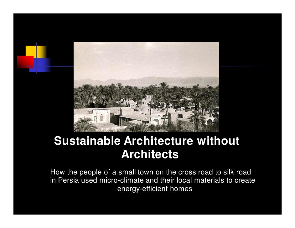 Sustainable Architecture without             Architects How the people of a small town on the cross road to silk road in P...