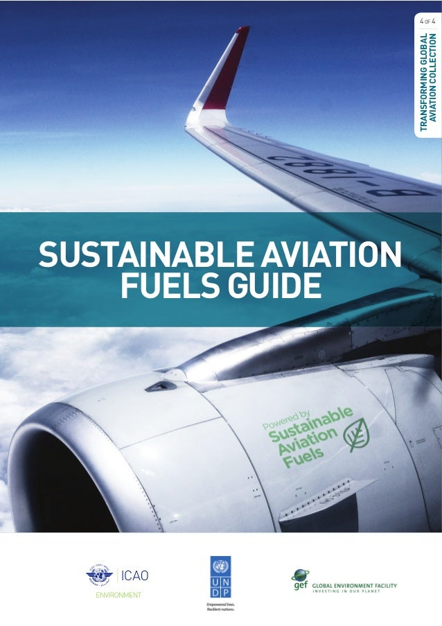SUSTAINABLEAVIATION FUELSGUIDE TRANSFORMINGGLOBAL AVIATIONCOLLECTION 4OF 4