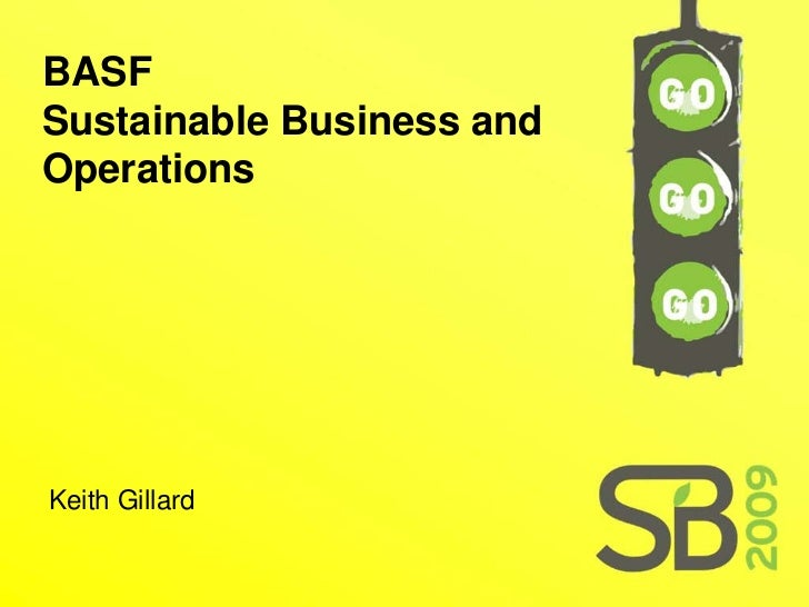 BASF Sustainable Business and Operations     Keith Gillard
