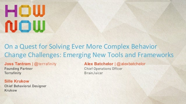 Alex Batchelor | @alexbatchelor Chief Operations Officer BrainJuicer On	   a	   Quest	   for	   Solving	   Ever	   More	  ...