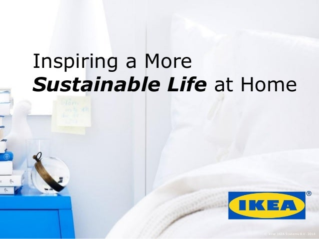 Sustainable brands kuala lumpur 2015 ikea keynote for Sustainable home products