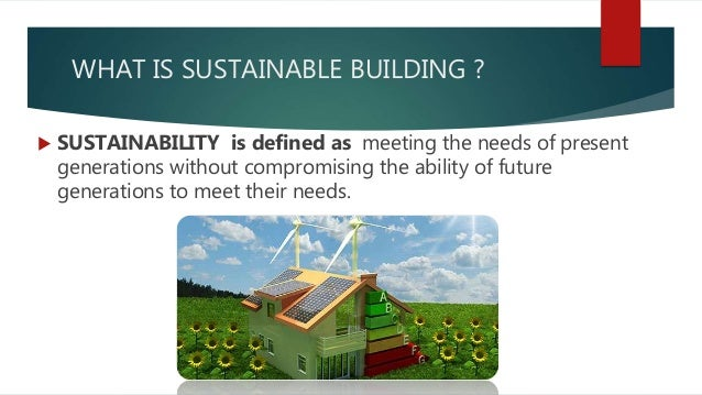 Sustainable building materials for Sustainable building resources
