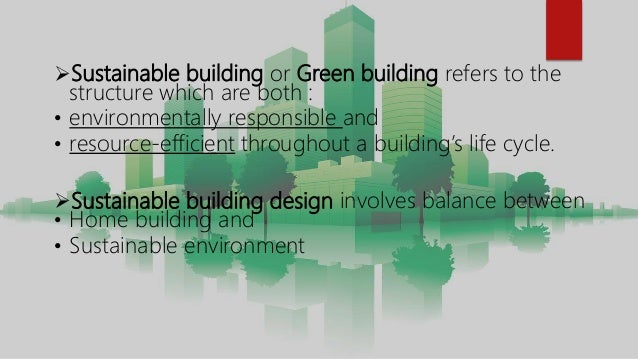 Sustainable building materials for Green building resources
