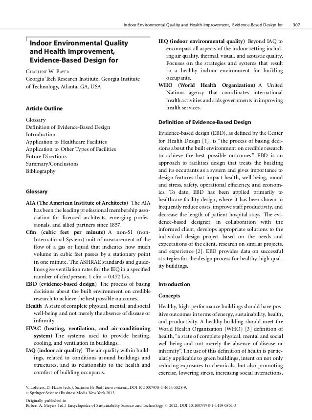 Indoor Environmental Quality and Health Improvement, Evidence-Based Design for   307  Indoor Environmental Quality        ...