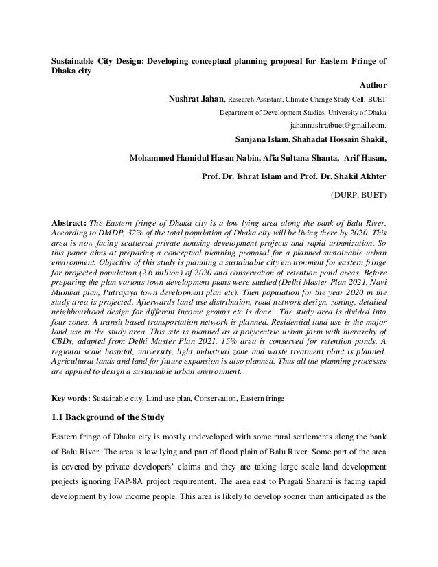 Sustainable City Design: Developing conceptual planning proposal for Eastern Fringe of Dhaka city Author Nushrat Jahan, Re...