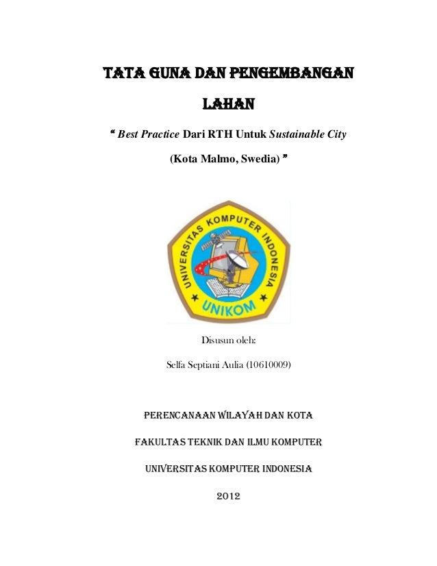 """Tata Guna dan pengembangan                    lahan"""" Best Practice Dari RTH Untuk Sustainable City           (Kota Malmo, ..."""