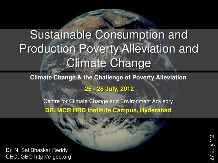 Sustainable Consumption and     Production Poverty Alleviation and              Climate Change         Climate Change & th...