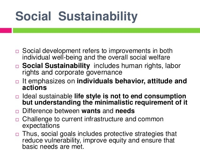 social sustainability We proudly promote a safe workplace, provide valuable employment  opportunities, and support our local community see our approach to social  sustainability.