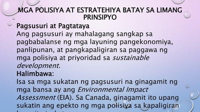 MGA POLISIYA AT ESTRATEHIYA BATAY SA LIMANG PRINSIPYO Pagsusuri at Pagtataya Ang pagsusuri ay mahalagang sangkap sa pagbab...
