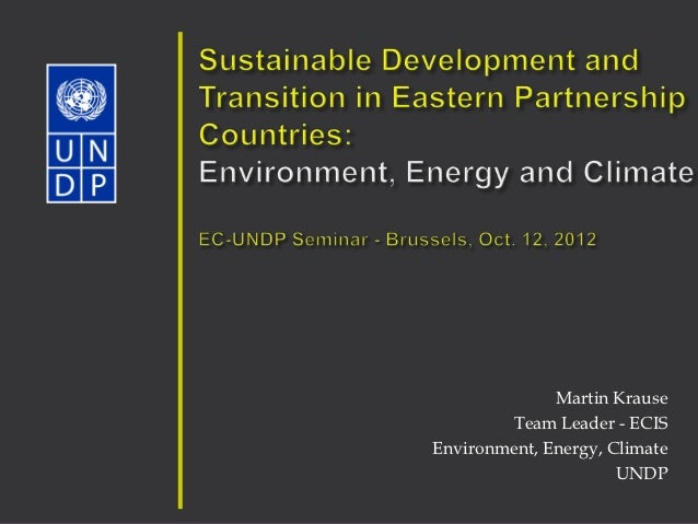 Martin Krause        Team Leader - ECISEnvironment, Energy, Climate                      UNDP