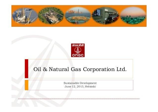 Oil & Natural Gas Corporation Ltd.Sustainable DevelopmentJune 12, 2013, Helsinki