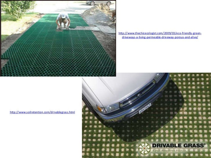http://www.thechicecologist.com/2009/03/eco-friendly-green-                                                     driveways-...