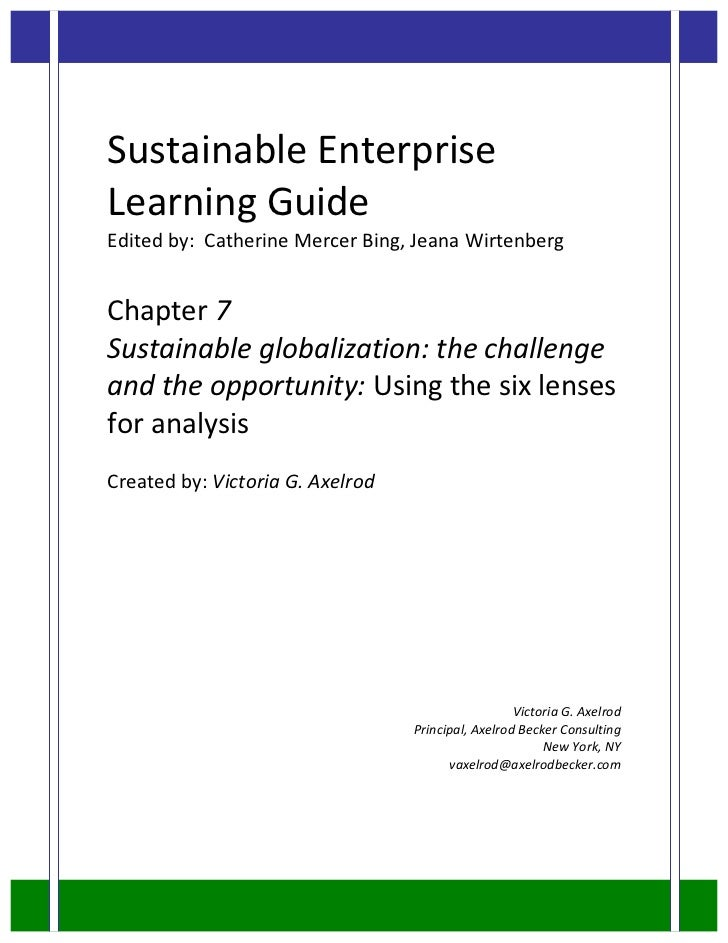 Sustainable	  Enterprise	  Learning	  Guide	  Edited	  by:	  	  Catherine	  Mercer	  Bing,	  Jeana	  Wirtenberg	  	  Chap...