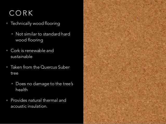T O P S U S TA I N A B L E F L O O R I N G O P T I O N S; 2. C O R K U2022  Technically Wood Flooring ...