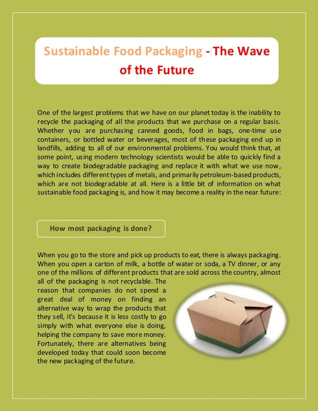 Sustainable Food Packaging - The Wave of the Future