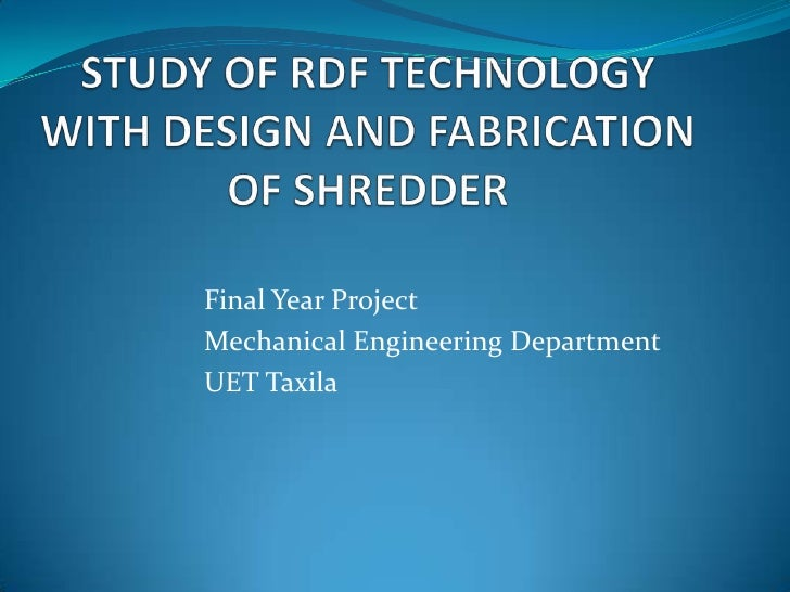 Final Year ProjectMechanical Engineering DepartmentUET Taxila