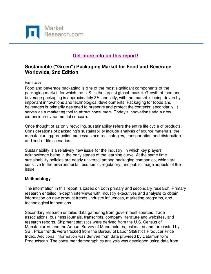 "Get more info on this report!Sustainable (""Green"") Packaging Market for Food and BeverageWorldwide, 2nd EditionMay 1, 2009..."
