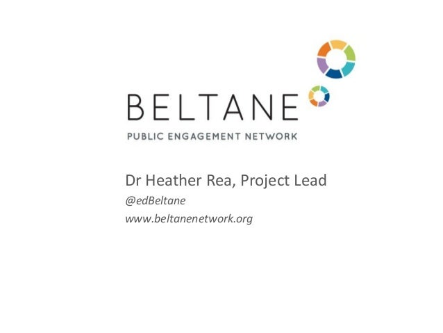 Dr Heather Rea, Project Lead@edBeltanewww.beltanenetwork.org