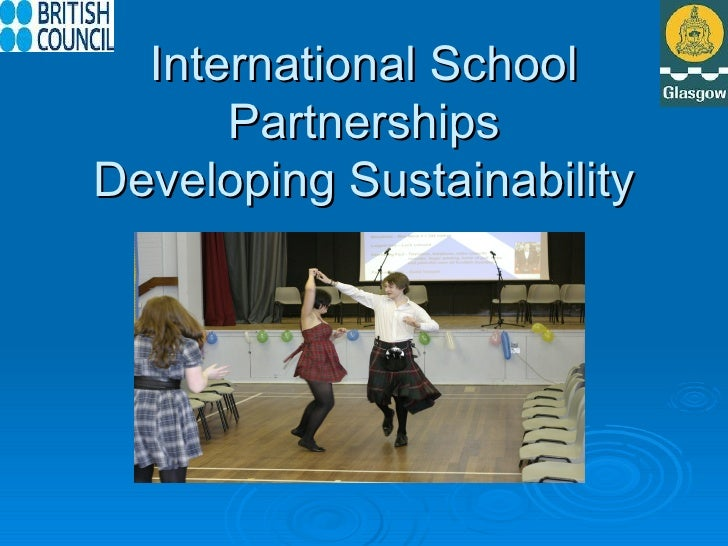 International School      PartnershipsDeveloping Sustainability