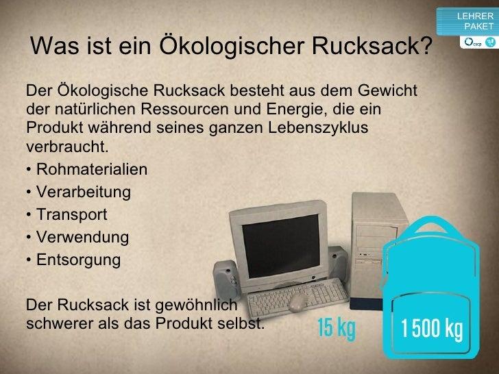 ökologischer Rucksack Berechnen : kologischer rucksack nachhaltiger konsum ~ Themetempest.com Abrechnung