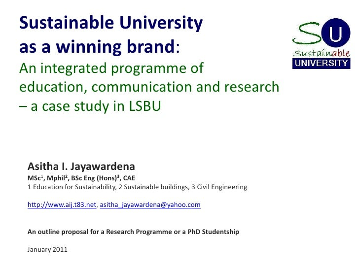 Sustainable University as a winning brand: An integrated programme of education, communication and research – a case study...