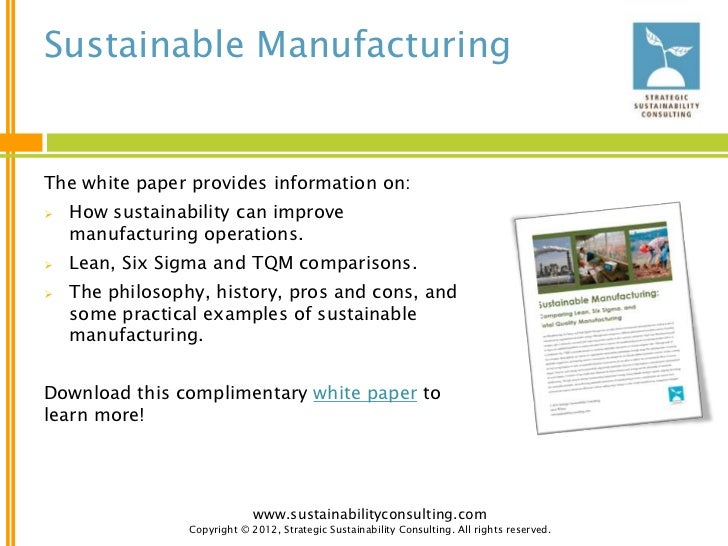 tqm sustainability Finally, those tqm leaders expanded quality management beyond products into behaviors the companies asked how their people could collaborate more effectively.
